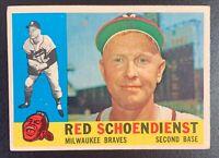 1960 Topps #335 RED SCHOENDIENST Milwaukee Braves HOF GOOD SHAPE & CENTERING!