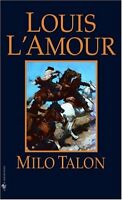 Milo Talon: A Novel by Louis LAmour