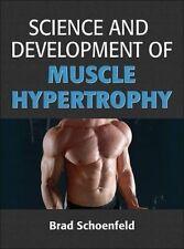 Science and Development of Muscle Hypertrophy by Brad Schoenfeld (Hardback, 2016)