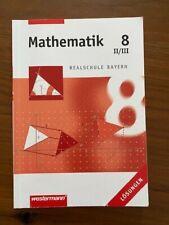 Mathematik 8 II/III Realschule Bayern Lösungen Lösungsheft Westermann Verlag