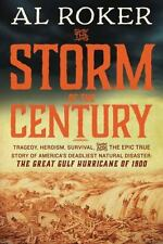The Storm of the Century by William Hogeland and Al Roker (2015, Hardcover)