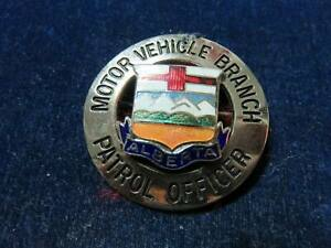 "Orig Antique Obsolete Badge ""Motor Vehicle Branch - Alberta"""