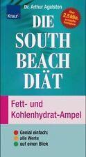 Die South Beach Diät. Fett- und Kohlenhydrat-Ampel ... | Buch | Zustand sehr gut