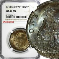 GREAT BRITAIN George V Bronze 1918 1 Penny NGC MS64 BN BETTER DATE KM# 810