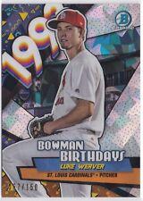 2018 Bowman Chrome Luke Weaver Bowman Birthdays Atomic /150 Cardinals