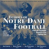 Echoes of Notre Dame Football: Great and Memorable