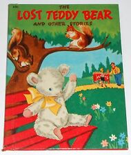 Rand McNally 1948 THE LOST TEDDY BEAR AND OTHER STORIES