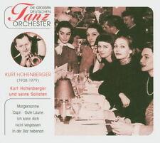 Kurt Hohenberger und seine Solisten Die grossen Deutschen Tanz Orchester CD