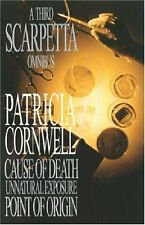 "A Third Scarpetta Omnibus: ""Cause of Death"", ""Unnatural Exposure"", ""Point of O,"