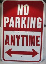 Large (12 x 18) No Parking Anytime Sign- Private or Business Metal Sign- Used