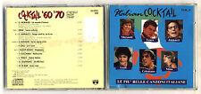 Cd ITALIAN COCKTAIL Le più belle canzoni italiane 60 e 70 No barcode 1990