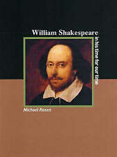 William Shakespeare: An Artist for His Times, and for Our Times-ExLibrary