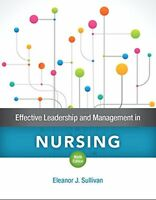 Effective Leadership and Management in Nursing (9th Edition) by Sullivan, Ele…