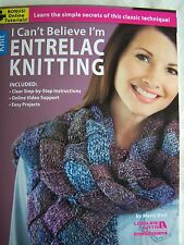 I Can't Believe I'm ENTRELAC KNITTING by Marly Bird
