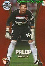 363 ANDRES PALOP ESPANA SEVILLA.FC ESTRELLAS TARJETA CARD MGK LIGA 2008 PANINI
