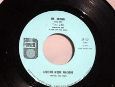 African Music Machine: Mr. Brown / Camel Time [Unplayed Copy]