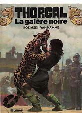 Thorgal 4. La Galère Noire. ROSINSKI mai 1982. EO. TBE