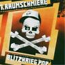 T. Raumschmiere-Blitzkrieg Pop  CD NUOVO