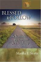 Blessed to Follow ~ Martha E. Stortz 2008