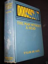 1st Edition THE MAN WITHOUT HEAD Tyler De Saix STACPOOLE Mystery FIRST PRINTING