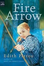 Fire Arrow : The Second Song of Eirren by Edith Pattou (2005, Paperback)