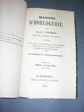 Horlogerie Foucher (M.-P.) Manuel d'horlogerie 1850 Rare manuel illustré