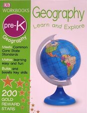 DK Workbooks Geography Learn and Explore, Pre-K Preschool (pb) NEW