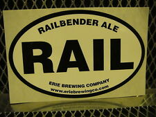 ERIE BREWING Co PA ~ 4 X 6 ~ RAILBENDER ALE ~ Beer Sign Sticker