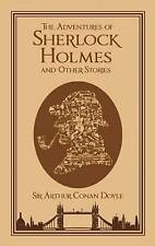 The Adventures of Sherlock Holmes, and Other Stories by Sir Arthur Conan Doyle (