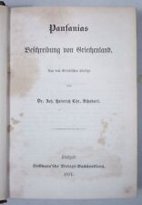 PAUSANIAS: BESCHREIBUNG VON GRIECHENLAND, Deutsch J. H. C. SCHUBART 1857-1863