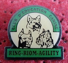 PIN'S CLUB EDUCATION CANINE CHIEN BERGER ALLEMAND RING RIOM AGILTY