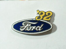 1932 Ford Pin Badge Ford Pinn, Lapel Pin ,Hat Tack **Ask if I have your year**