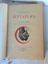 JETTATURA - Th. Gautier / F. COURBOIN - Collection des DIX -  Romagnol . 1904