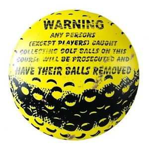 FUNNY GOLF SIGN PERSONS HAVE THEIR BALLS REMOVED Man Cave Fathers Day gift NEW