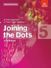 Joining the Dots: A Fresh Approach to Piano Sight-Reading: Book 5 - Alan Bullard