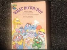 Sesame Street Bookclub, Hardcover What Do you Do? Vintage children's book