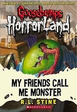 GOOSEBUMPS My Friends Call Me Monster by R. L. Stine HorrorLand