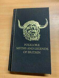 """1973 """"FOLKLORE MYTHS AND LEGENDS OF BRITAIN"""" LARGE VINTAGE HARDBACK BOOK (P8)"""