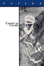 Castle to Castle (French Literature), Celine, Louis-Ferdinand, C?line, Louis, Ve