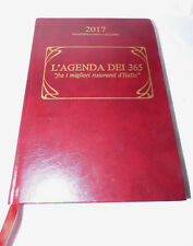 """L'Agenda Dei 365 """"Fra i migliori ristoranti d'Italia"""" Trenteesima Edizione 2017"""