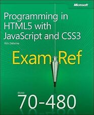 NEW Exam Ref 70-480 Programming in HTML5 with JavaScript and CSS3 (MCSD)