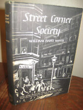 STREET CORNER SOCIETY William Foote Whyte GANGS 5th Printing CRIME Ethnography