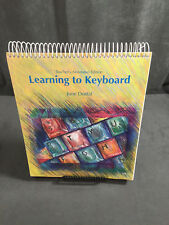 Learning to Keyboard by June Dostal HB (1993) Teachers Edition