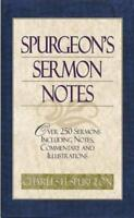 Spurgeon's Sermon Notes: Over 250 Sermons Including Notes, Commentary and: New