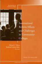 J-B CC Single Issue Community Colleges Ser.: International Reform Efforts and...