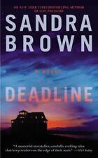 Deadline by Sandra Brown (2014, Paperback)