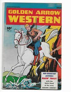 GOLDEN ARROW WESTERN 6 - F+ 6.5 - KRIGSTEIN ART (1947)