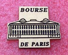Pins BOURSE DE PARIS