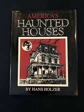 America's Haunted Houses, Public and Private By Hans Holzer - Hardcover