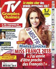 TV GRANDES CHAINES n°359 30/12/2017 Miss France Maëva Coucke_Vuillemin_Canteloup